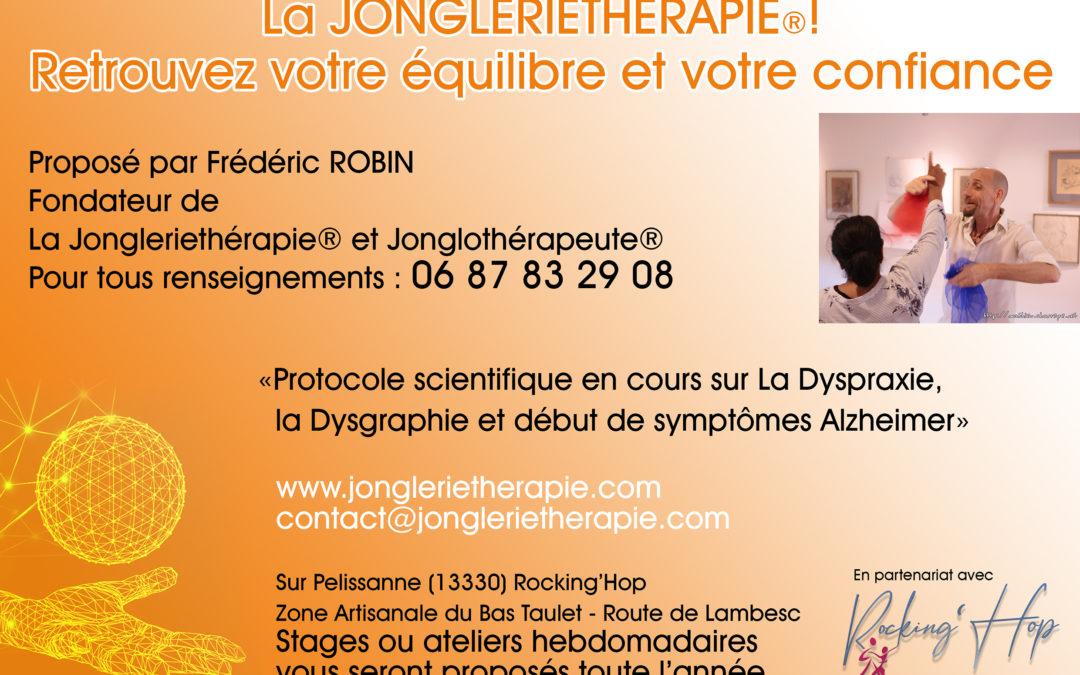 Un Atelier hebdomadaire de Jongleriethérapie®, près de Salon de Provence…!
